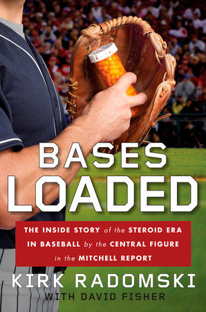 Bases Loaded by Kirk Radomski
