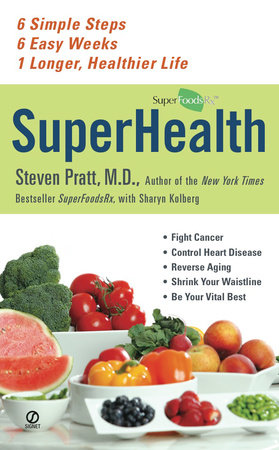 SuperHealth by Steven Pratt and Sharyn Kolberg