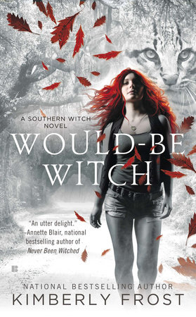 Would-Be Witch by Kimberly Frost