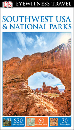 DK Eyewitness Travel Guide: Southwest USA and Las Vegas