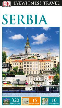DK Eyewitness Travel Guide: Serbia