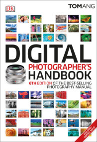 Digital Photographer's Handbook, 6th Edition