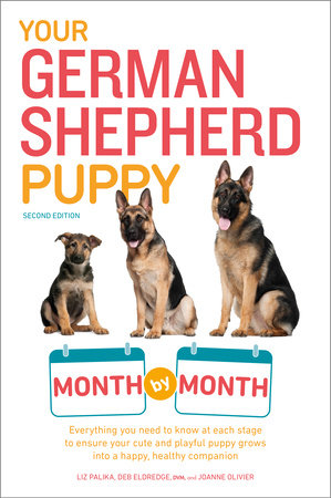 Your German Shepherd Puppy Month By Month by Liz Palika and Terry Albert