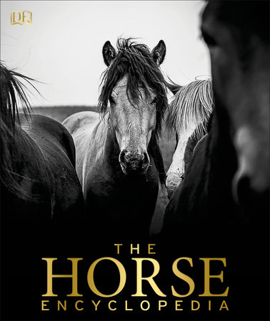 The Horse Encyclopedia by Elwyn Hartley Edwards