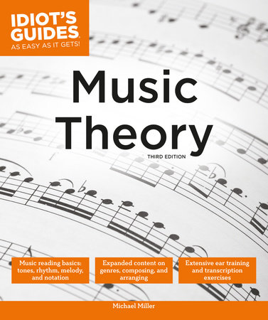 Idiot's Guides: Music Theory, 3E