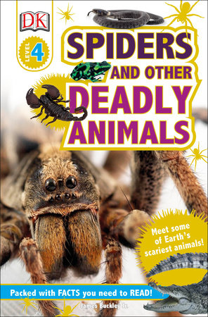 DK Readers L4: Spiders and Other Deadly Animals