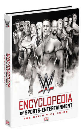 WWE Encyclopedia Of Sports Entertainment, 3rd Edition by Steve Pantaleo, Kevin Sullivan and Keith Greenberg