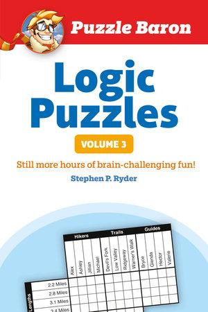 Puzzle Baron's Logic Puzzles, Vol. 3