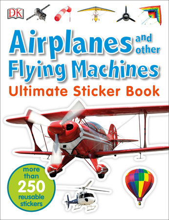 Ultimate Sticker Book: Airplanes and Other Flying Machines