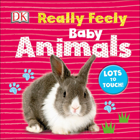 Really Feely: Baby Animals