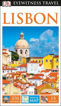 DK Eyewitness Travel Guide: Lisbon by DK