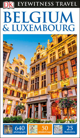 DK Eyewitness Travel Guide: Belgium & Luxembourg