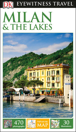 DK Eyewitness Travel Guide: Milan & the Lakes by DK
