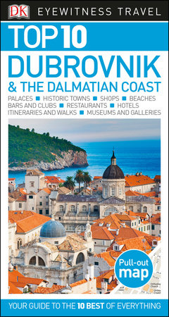 Top 10 Dubrovnik and the Dalmatian Coast by DK