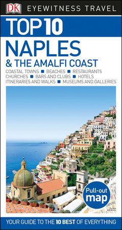 Top 10 Naples & the Amalfi Coast by DK