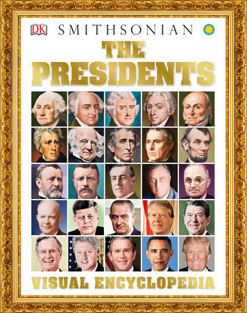 The Presidents Visual Encyclopedia by DK