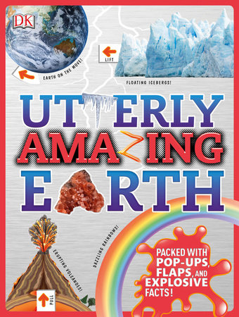 Utterly Amazing Earth by DK