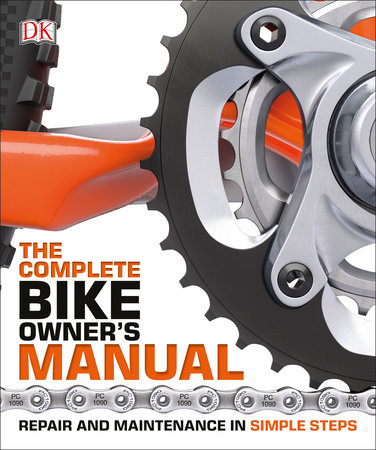 The Complete Bike Owner's Manual by DK