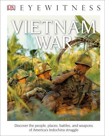 DK Eyewitness Books: Vietnam War by DK