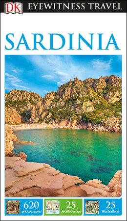 DK Eyewitness Travel Guide: Sardinia by DK