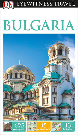 DK Eyewitness Travel Guide: Bulgaria