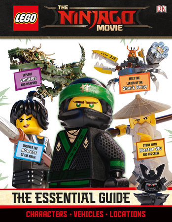 THE LEGO® NINJAGO® MOVIE The Essential Guide by DK