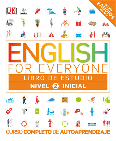 English for Everyone: Nivel 2: Inicial, Libro de Estudio by DK