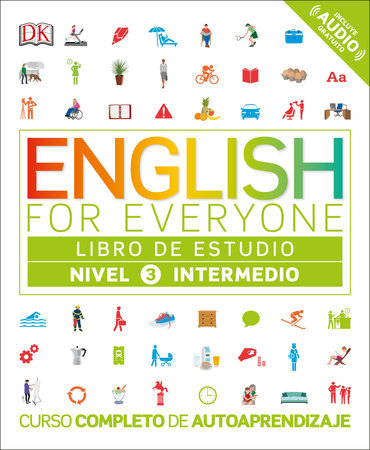 English for Everyone: nivel 3 intermedio, libro de estudio