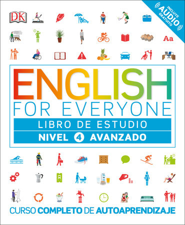 English for Everyone: Nivel 4: Avanzado, Libro de Estudio by DK