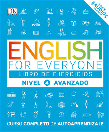 English for Everyone: nivel 4 avanzado, libro de ejercicios by DK