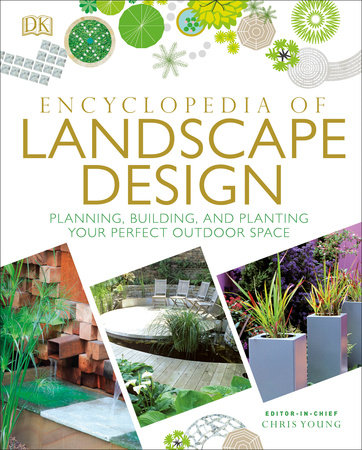 Encyclopedia of landscape design by dk for Garden design books