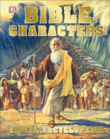 Bible Characters Visual Encyclopedia