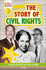 DK Readers L3: The Story of Civil Rights