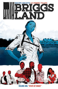 Briggs Land Volume 1: State of Grace