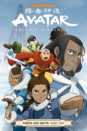 Avatar: The Last Airbender--North and South Part Two by Gene Luen Yang, Michael Dante DiMartino and Bryan Konietzko