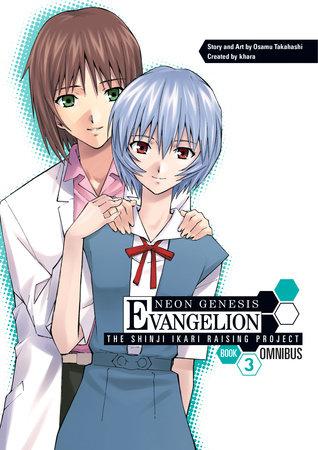 Neon Genesis Evangelion: The Shinji Ikari Raising Project Omnibus Volume 3 by Osamu Takahashi