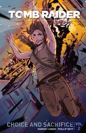 Tomb Raider Volume 2 (2017) by Mariko Tamaki