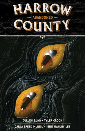 Harrow County Volume 5: Abandoned by Cullen Bunn