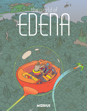 Moebius Library: The World of Edena by Moebius