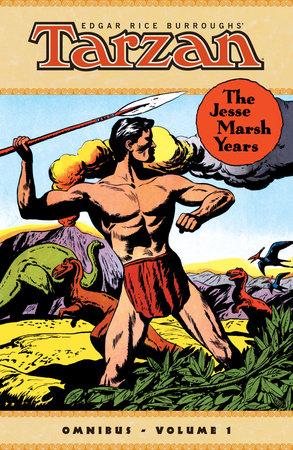 Tarzan: The Jesse Marsh Years Omnibus Volume 1 by Gaylord Dubois