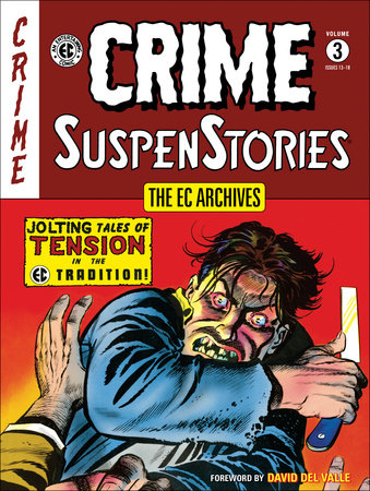 The EC Archives: Crime Suspenstories Volume 3