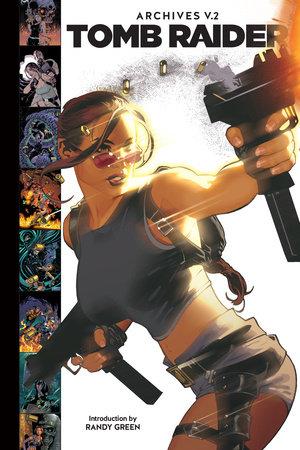 Tomb Raider Archives Volume 2 by Dan Jurgens