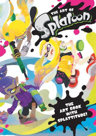 The Art of Splatoon by Nintendo