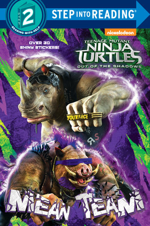 Mean Team (Teenage Mutant Ninja Turtles: Out of the Shadows)