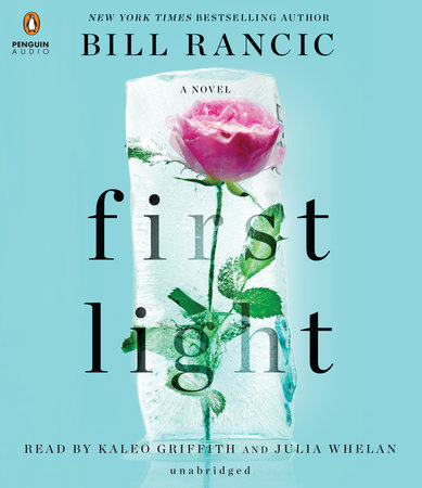 First Light by Bill Rancic and Barbara Keel