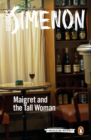 Maigret and the Tall Woman by Georges Simenon