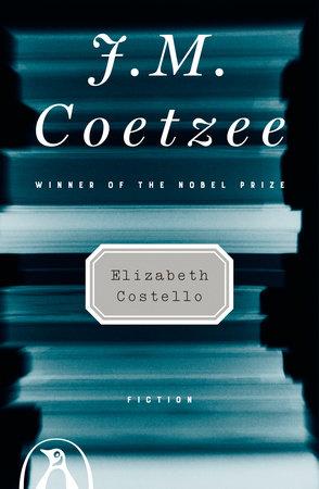 Elizabeth Costello by J. M. Coetzee