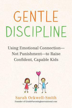 Gentle Discipline by Sarah Ockwell-Smith