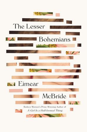 The Lesser Bohemians by Eimear McBride