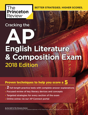 Cracking the AP English Literature & Composition Exam, 2018 Edition by Princeton Review